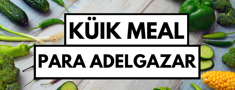 KÜiK Meal para adelgazar