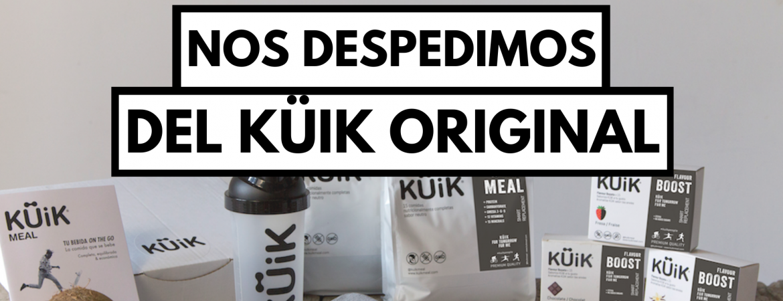 Nos despedimos del KÜiK Original